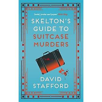 Skelton's Guide to Suitcase Murders 2 Skelton's Guides