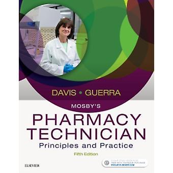 Mosbys Apotekstekniker av ElsevierDavis & Karen & AAHCA & BS & CPhTGuerra & Anthony & PharmD & RPh