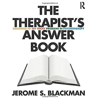The Therapist's Answer Book: Solutions to 101 Tricky Problems in Psychotherapy