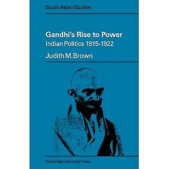 Gandhi's Rise to Power: Indian Politics 1915-1922