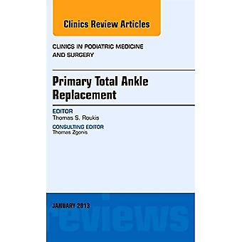 Primary Total Ankle Replacement