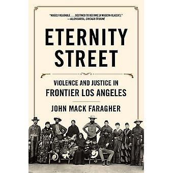 Wieczność Street - przemocy i sprawiedliwości w granicy Los Angeles przez John