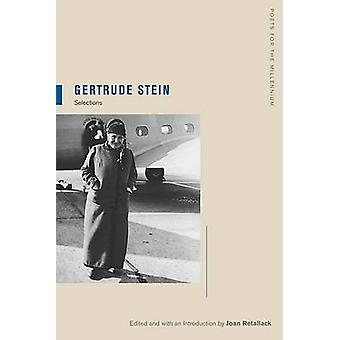 Gertrude Stein - Auswahl von Gertrude Stein - Joan Retallack - Joan