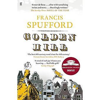 Golden Hill par Francis Spufford - livre 9780571225200