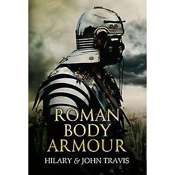 الهيئة الرومانية الدروع من جون ترافيس-هيلاري ترافيس-كتاب 9781445608037