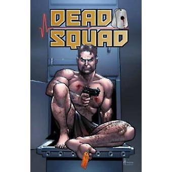 Dead Squad by Matthew Federman - Stephen Scaia - Michael Montenat - 9