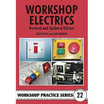 Workshop Electrics by Alex Weiss - Jon Barden - 9781854862648 Book