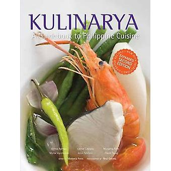 Kulinarya - A Guidebook to Philippine Cuisine by Neal M. Oshima - 9789