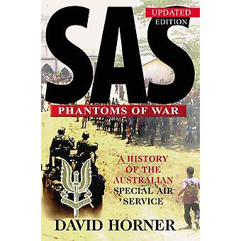 SAS - Phantoms of War - A History of the Australian Special Air Servic