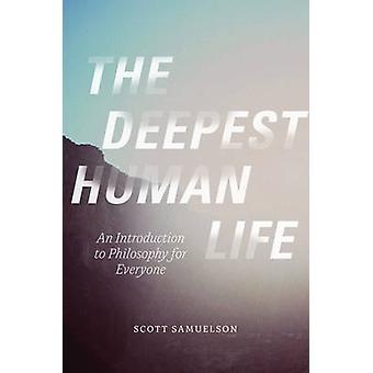 De diepste menselijk leven - An Introduction to Philosophy voor iedereen door
