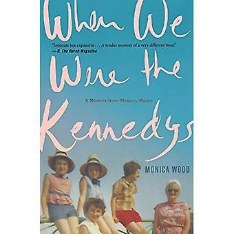Quand nous étions les Kennedy: un mémoire du Mexique, Maine