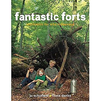 Fantastic Forts: Loads of Ideas for Building Hideaways
