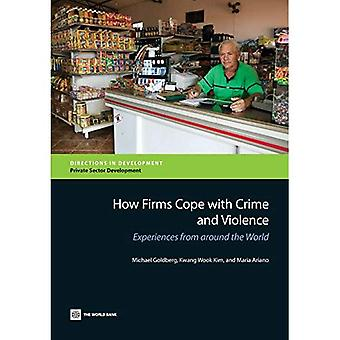 How Firms Cope with Crime and Violence (Directions in Development)