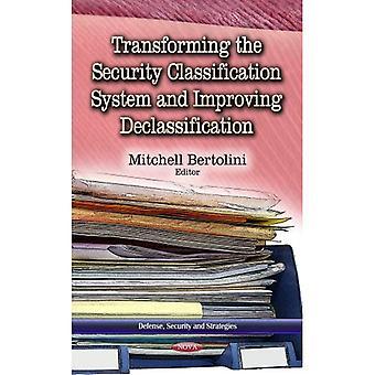 Transformando o sistema de classificação de segurança e melhorar a desclassificação