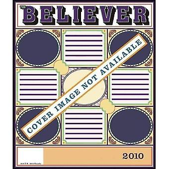 The Believer, Issue 69: February 2010