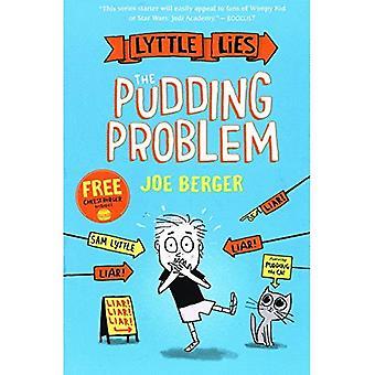 Pudding problemet (Lyttle lögner)