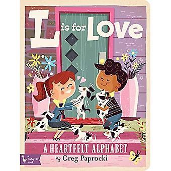 L est pour l'amour: A sincères Alphabet (BabyLit Alphabet)