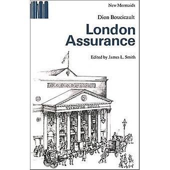 ASEGURAMIENTO de Londres por boucicault y dion