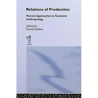 Relations of Production by Seddon & David