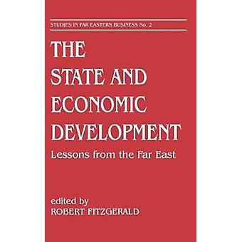 State and Economic Development Lessons from the Far East by Fitzgerald & Robert