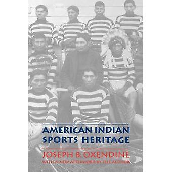 American Indian sport arv av Oxendine & Joseph B.