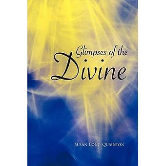 Glimpses of the Divine by Quainton & Susan Long