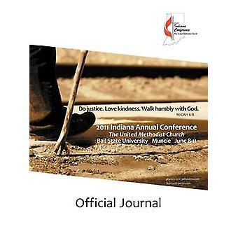 2011 Journal officiel de la conférence annuelle de l'Indiana par Indiana conférence & UMC