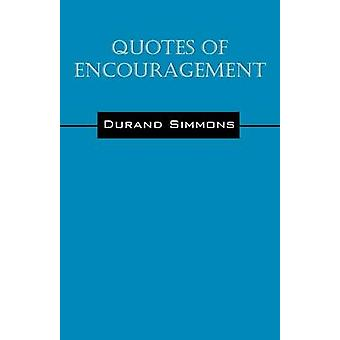Citaten van aanmoediging door Simmons & Durand