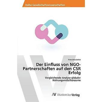 Der Einfluss von NGOPartnerschaften auf den CSR erfolg esittäjä Janke Franziska