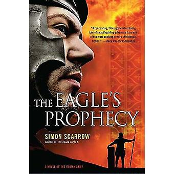 The Eagle's Prophecy - A Novel of the Roman Army by Simon Scarrow - 97