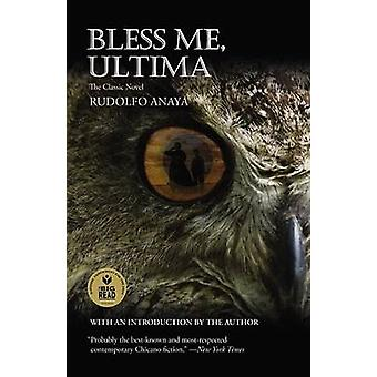 Bless Me - Ultima (25th) by Rudolfo A Anaya - 9780446675369 Book