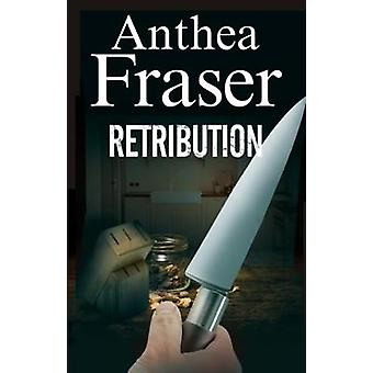 Retribution by Anthea Fraser - 9780727897992 Book