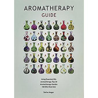 Aromatherapy Guide by Stefan Mager - 9780738758060 Book