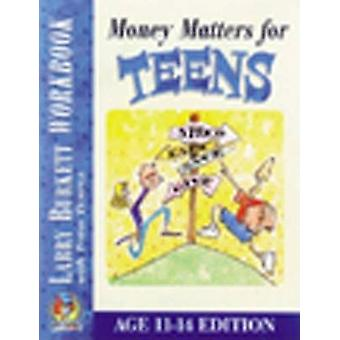 Money Matters for Teens Workbook by Larry Burkett - Todd Temple - 978