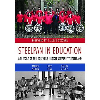 Steelpan in Education - A History of the Northern Illinois University