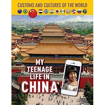 My Teenage Life In China - 9781422239025 Book