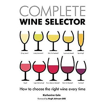 Complete Wine Selector by Katherine Cole - 9781472904027 Book