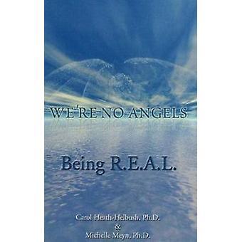 We're No Angels by Carol Heath-Helbush - Michelle Meyn - 978156184158