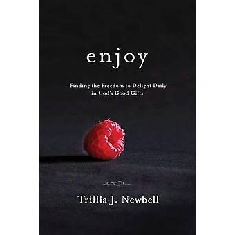Enjoy by Trillia Newbell - 9781601428523 Book