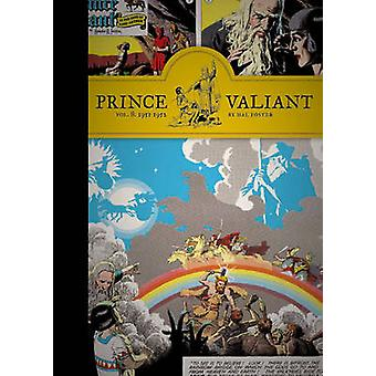 Prince Valiant - Vol. 8 - 1951-1952 by Hal Foster - 9781606996997 Book