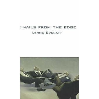 E-Mails from the Edge by Lynne Everatt - 9781897178201 Book