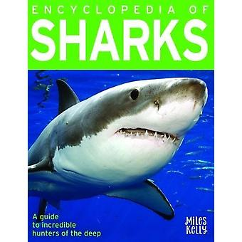 Encyclopedia of Sharks by Anna Claybourne - 9781786173287 Book