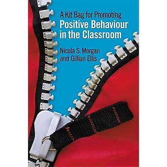 Ett Kit väska för att främja positiva beteende i klassrummet av Nicola