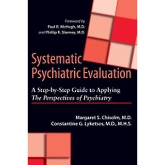 Systematic Psychiatric Evaluation by Margaret Chisolm