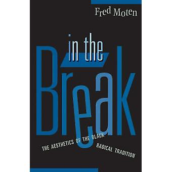 In The Break by Fred Moten