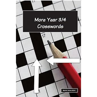 More Year 34 Crosswords by Martin James