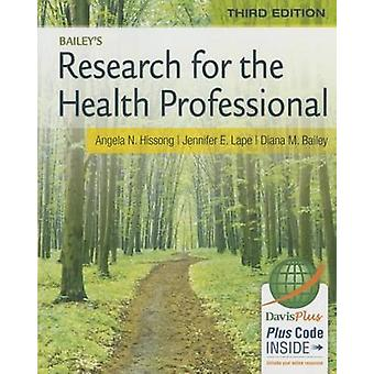 Research for the Health Professional 3e by Hissong & Angela