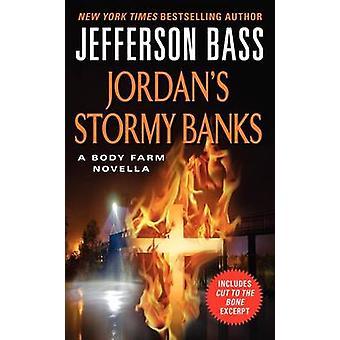 Jordan's Stormy Banks - A Body Farm Novella by Jefferson Bass - 978006