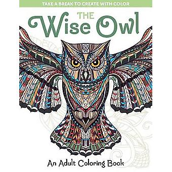 The Wise Owl - An Adult Coloring Book by Spring House Press - 97819406