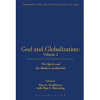 Gud och globalisering: volym 2: anden och de moderna myndigheterna